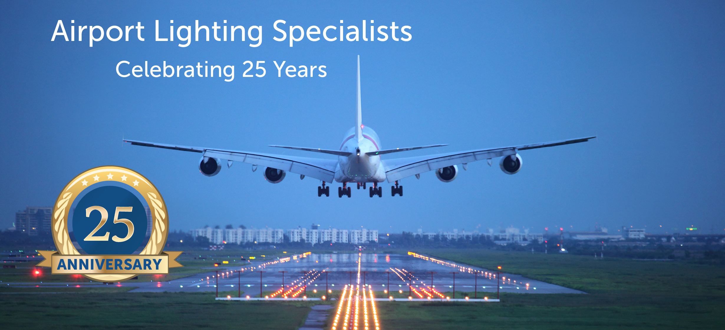 Airport Lighting Specialists - Celebrating 25 years